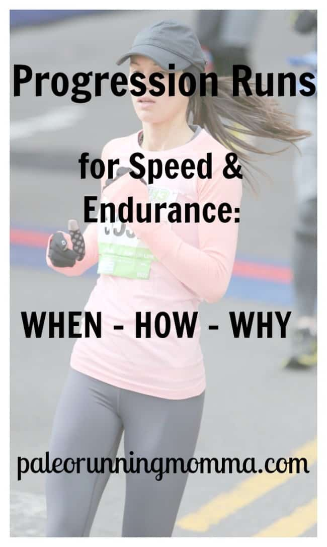 progression runs for speed and endurance - when - how - why @paleorunmomma
