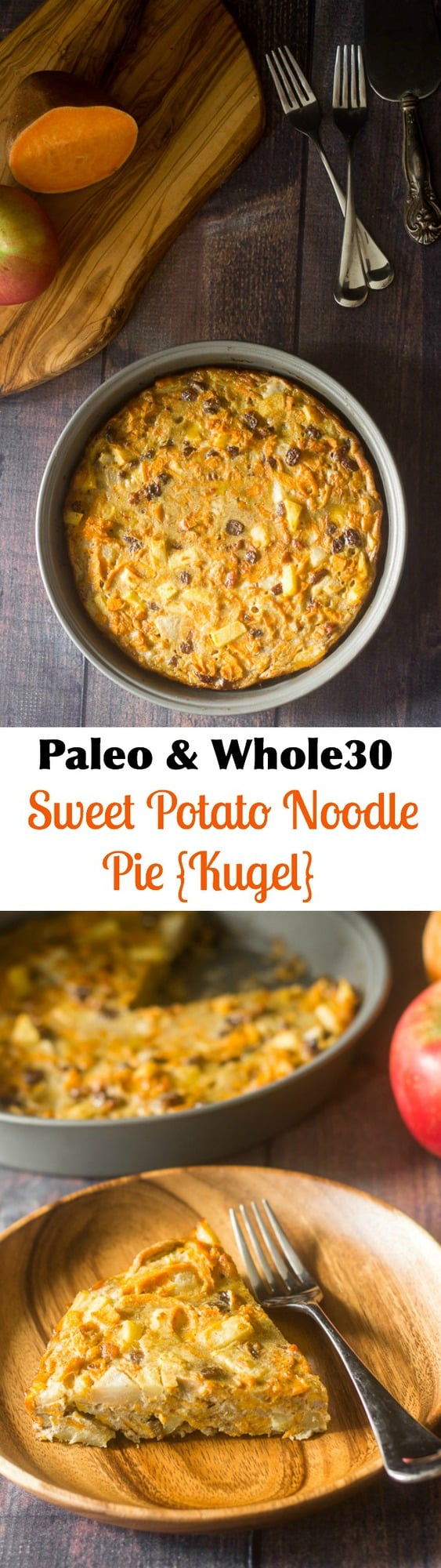 Paleo Noodle Kugel made with spiralized sweet potatoes, apples, pears raisins and sweet fall spices! Grain free, Paleo, Whole30 friendly, comforting and delicious!