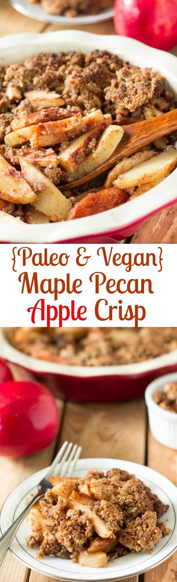 Paleo & Vegan Maple Pecan Apple Crisp