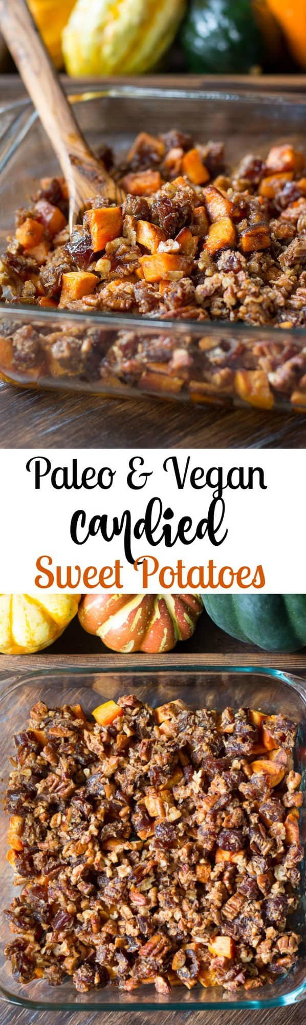 paleo candied sweet potatoes with dates pecans coconut and a touch of maple syrup refined sugar free and vegan