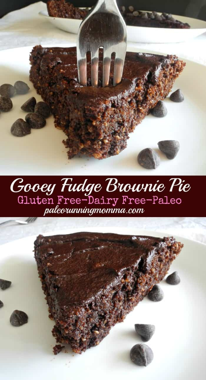 Gooey Fudge Brownie Pie #glutenfree #dairyfree #paleo @paleorunmomma
