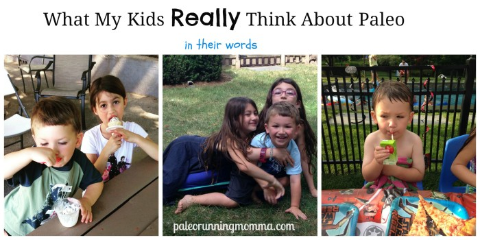 My kids' thoughts on Paleo