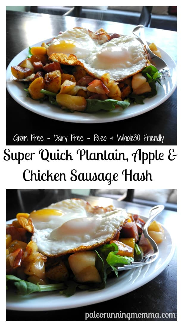 Super Quick Plantain, Apple, Chicken Sausage Hash #paleo #whole30