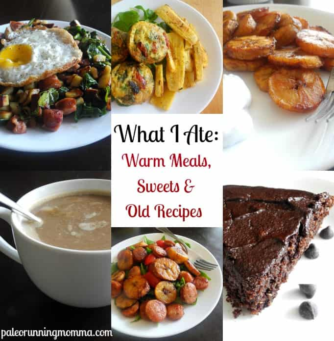 What I ate wednesday Warm meals, Sweets, and old recipes @paleorunmomma