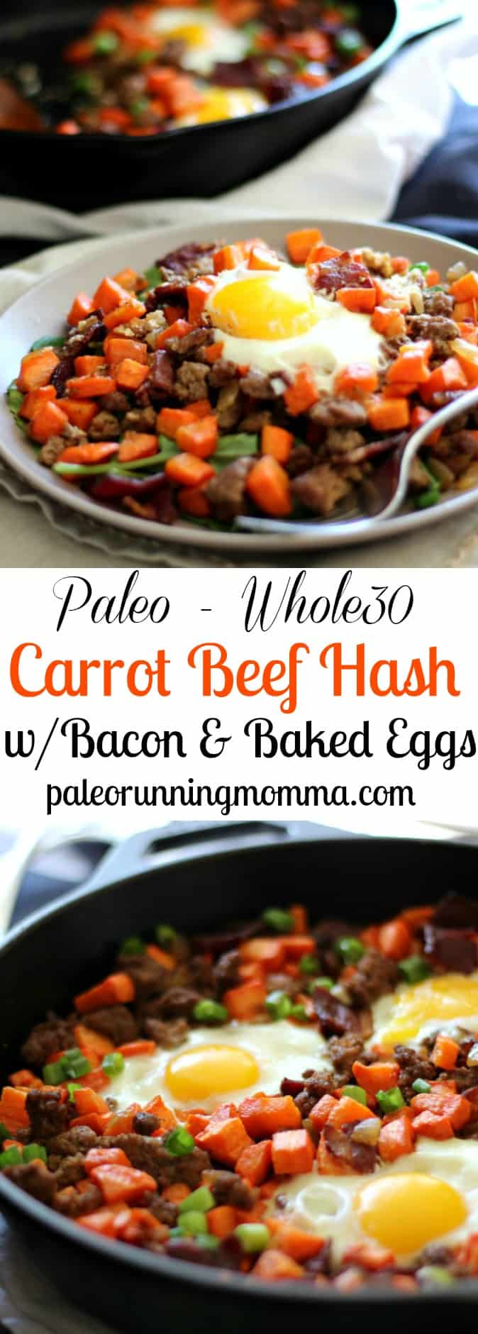 Paleo and Whole30 Roasted Carrot Hash with ground beef and bacon plus baked eggs. Low carb, grain free, dairy free, whole30 and sugar detox friendly!