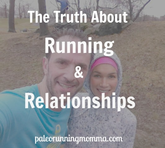 The truth about running and relationships - how marathon training both helped and hurt my marriage