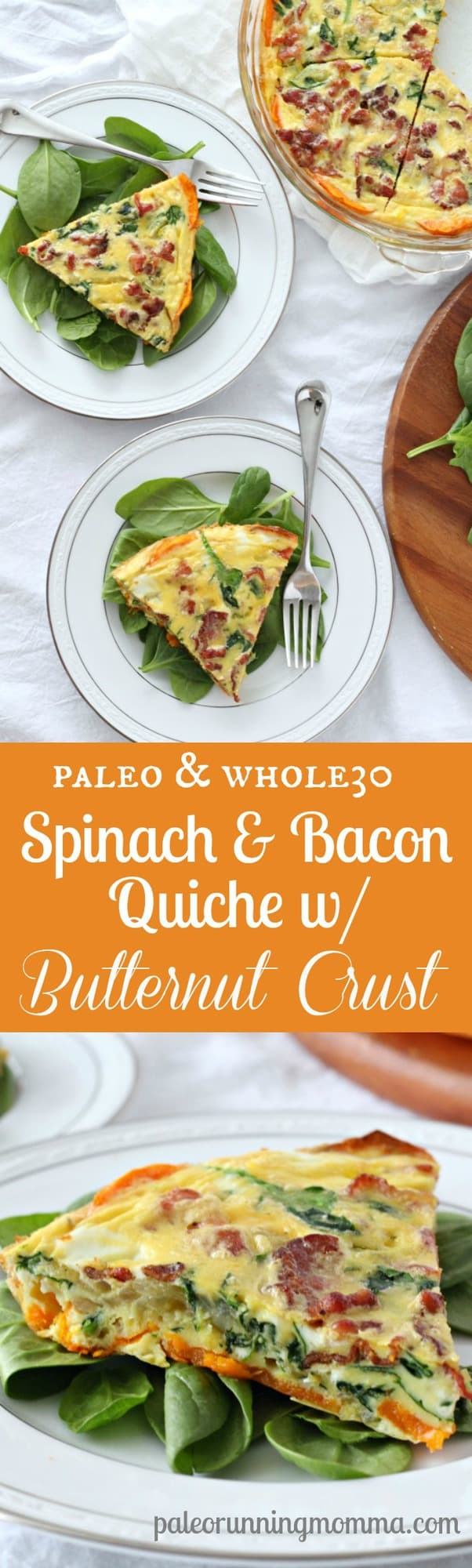 Spinach and Bacon Quiche with easy butternut squash crust - delicious and healthy #paleo and #whole30 breakfast, brunch, or make ahead meal!  #glutenfree, #dairyfree #grainfree