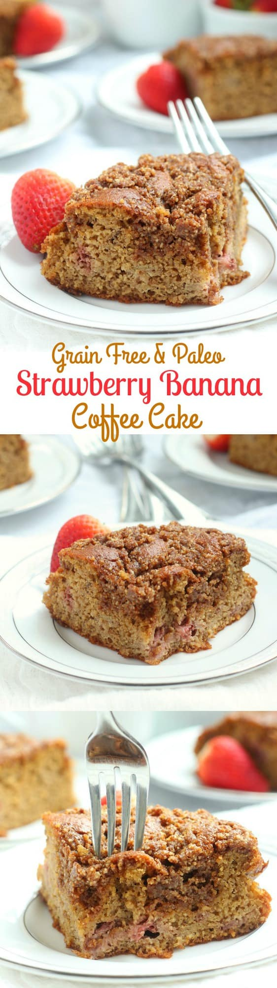 Strawberry Banana Coffee cake that's grain free, dairy free, Paleo with an incredible cinnamon crumb topping!
