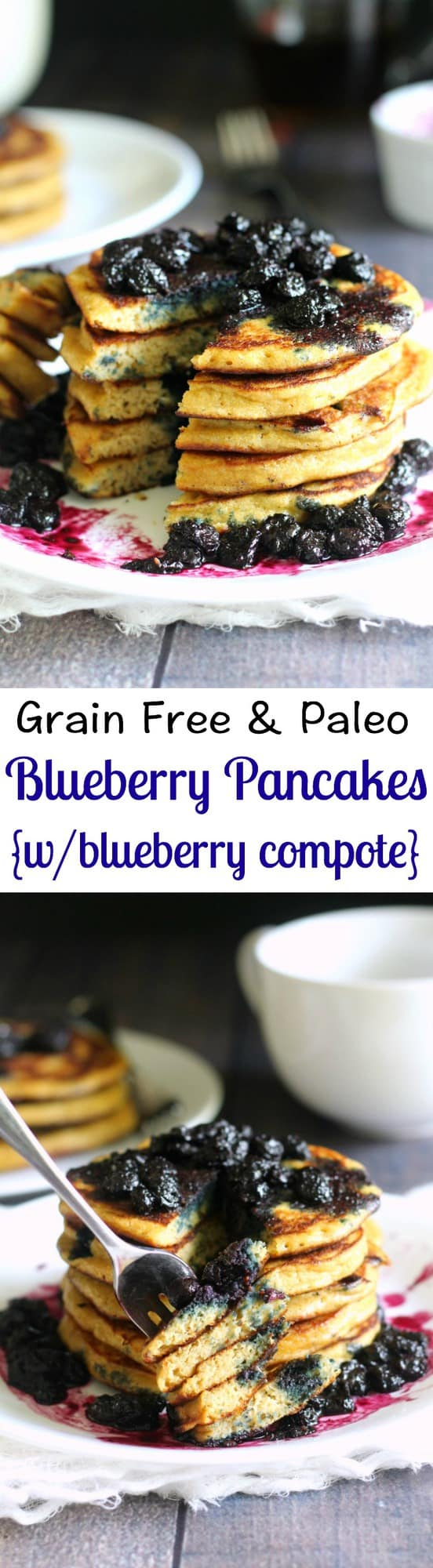 Grain free and Paleo blueberry pancakes with blueberry compote