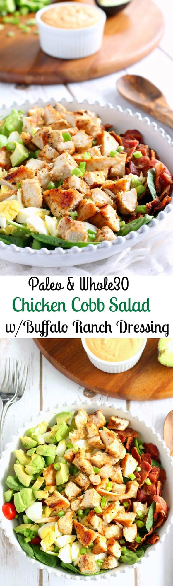 Paleo and Whole30 Chicken Cobb Salad with buffalo ranch dressing - two ways! One with a coconut milk base and the other with a homemade mayo base - both delicious, Paleo and Whole30 friendly
