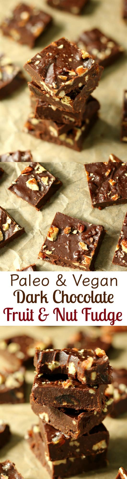 paleo and vegan dark chocolate fruit and nut fudge - dates and pecans plus deep dark creamy fudge that's made with healthy ingredients!