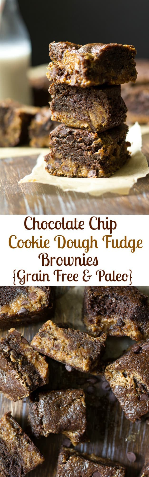 Chocolate chip cookie dough fudge brownies