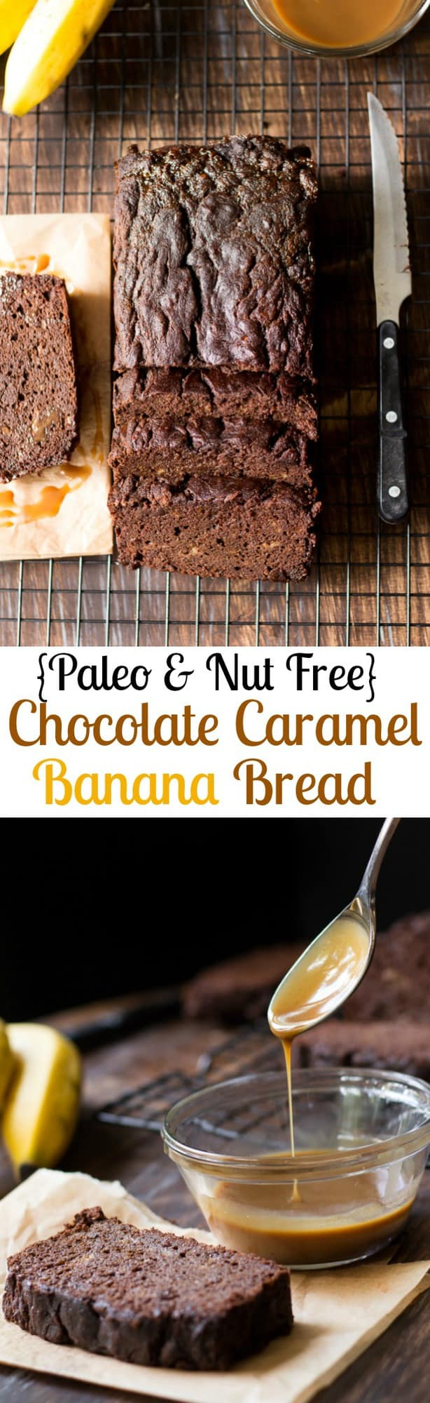 Chocolate Caramel Paleo Banana Bread