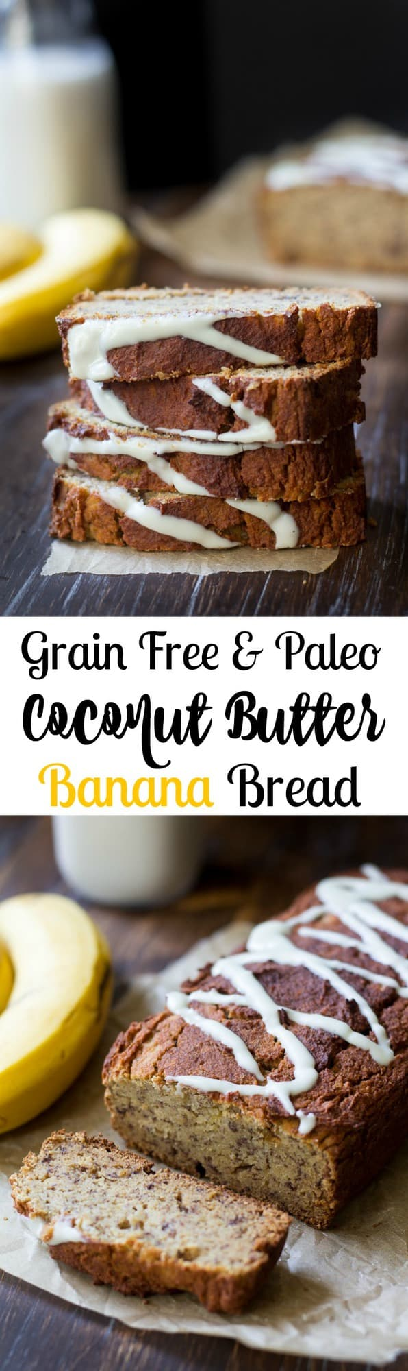 Grain free and paleo coconut butter banana bread that's so moist and sweet without any refined sugar