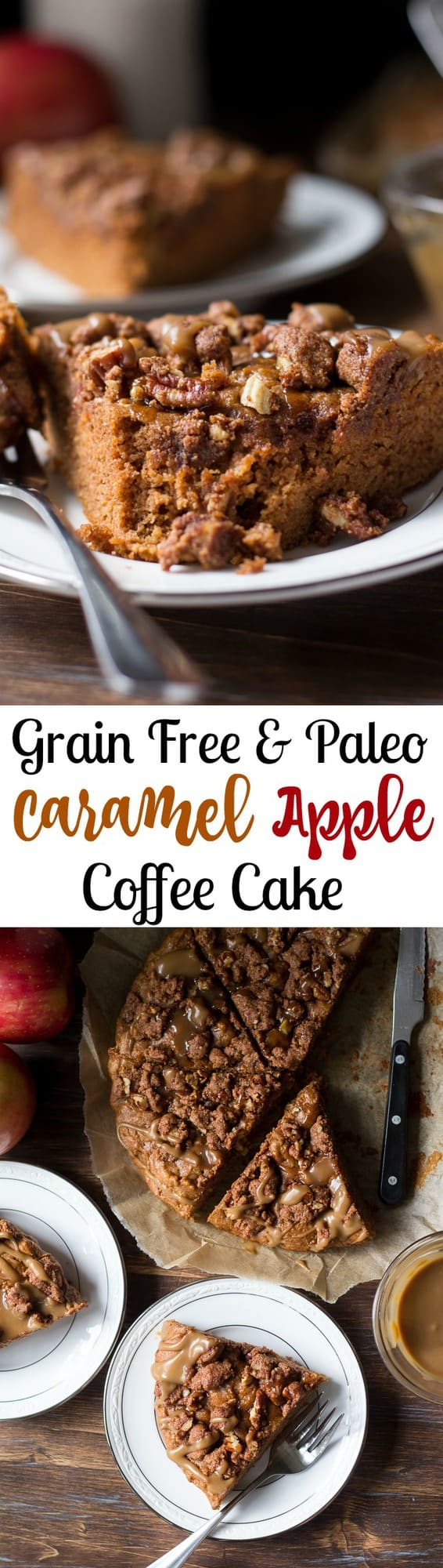 Paleo Caramel Apple Coffee Cake - grain free dairy free