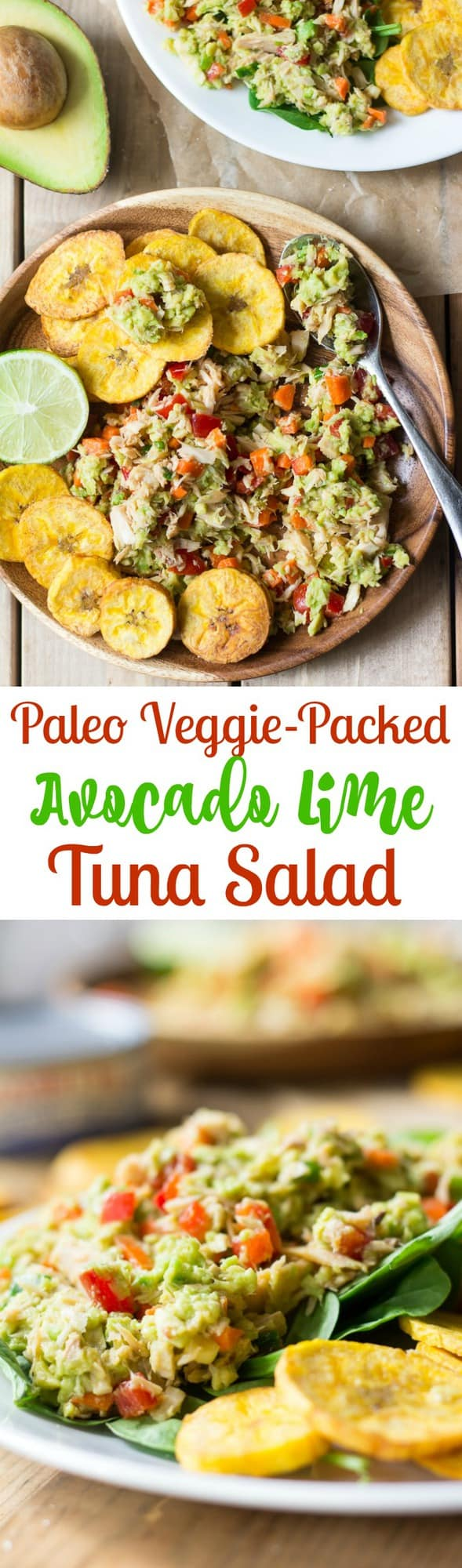 Paleo Veggie Packed Avocado Lime Tuna Salad with plantain chips - Whole30 friendly @bumblebeefoods #onlyalbacore #CG #ad