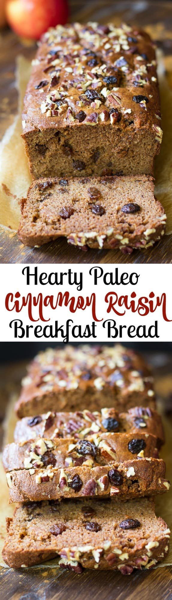 Hearty Cinnamon Raisin Paleo Breakfast Bread that's great alone or ...