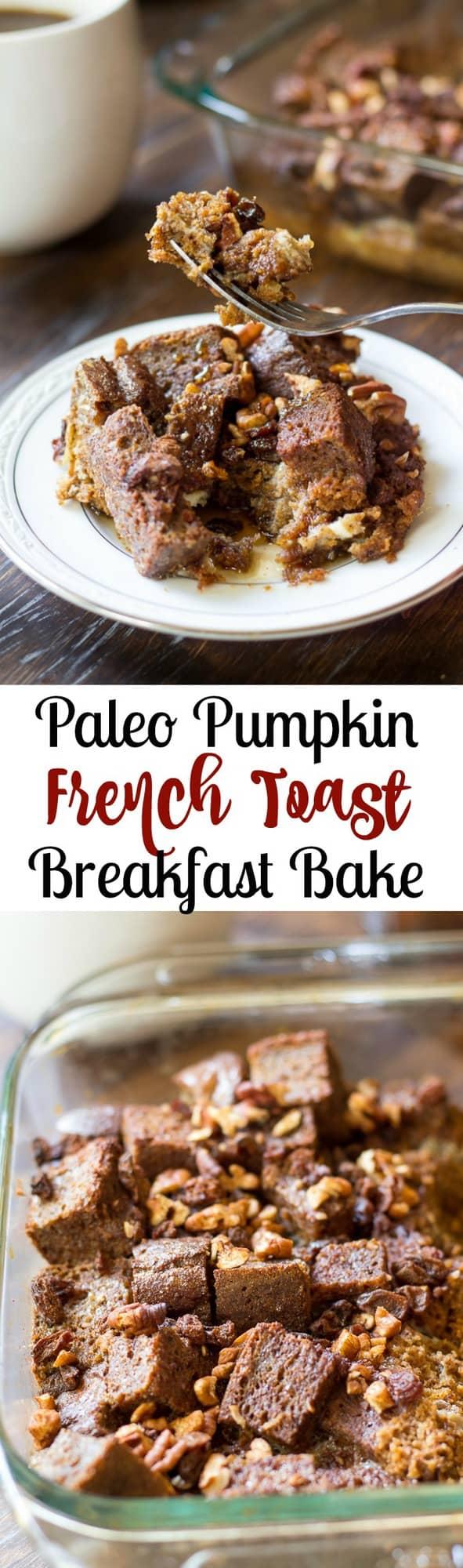 paleo pumpkin french toast breakfast bake