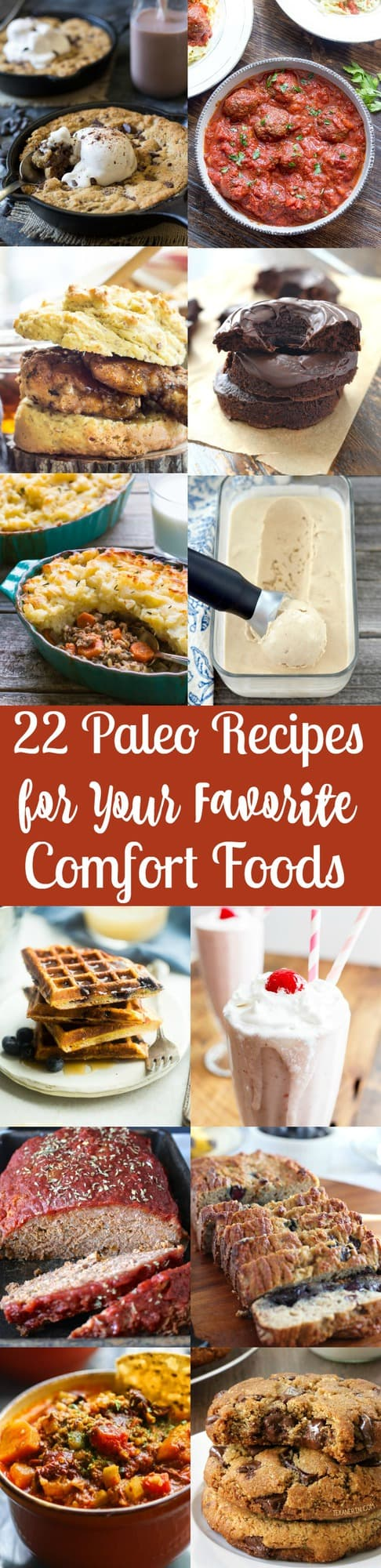A roundup of 22 delicious Paleo recipes for your favorite classic comfort foods! Savory and sweet Paleo recipes included - this is not one to miss! All recipes are Paleo and many Whole30 friendly