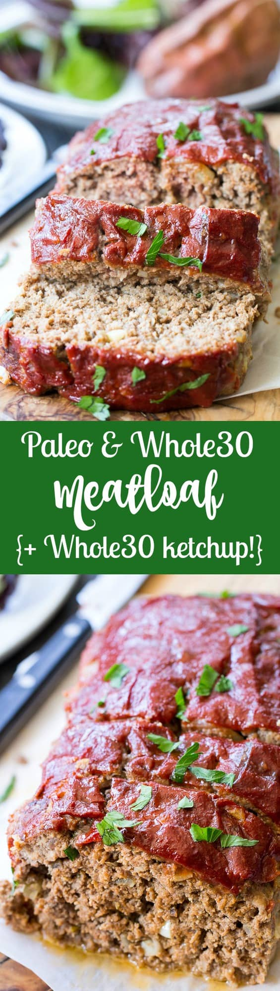 This Whole30 and Paleo meatloaf is packed with classic flavors and topped with Whole30 ketchup sweetened with dates!  It's the ultimate cozy comfort food that everyone will love.  Gluten free grain free, dairy free, no added sugar.  Great Whole30 paleo dinner idea!