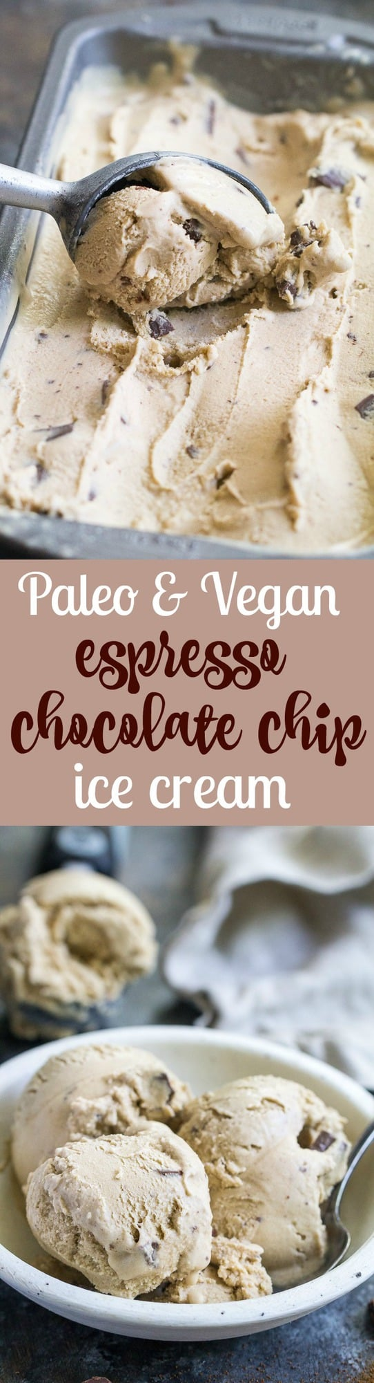 This easy dairy-free, paleo and vegan espresso chocolate chip ice cream has the perfect balance of coffee flavor and dark chocolate chips. The ingredients are quickly blended and then churned for a rich, creamy and healthy frozen dessert!