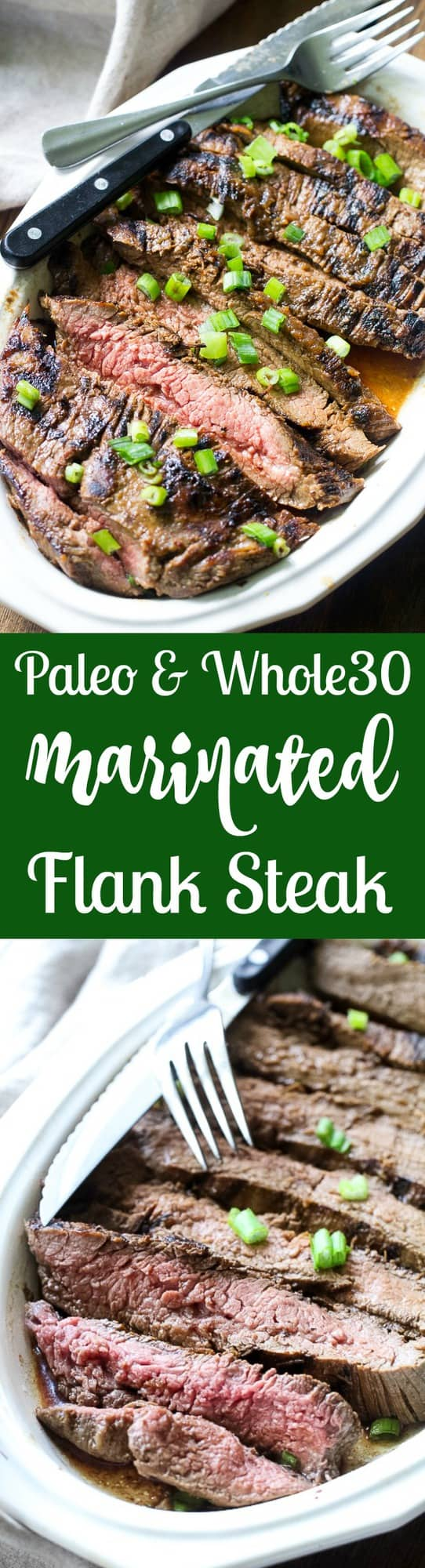 Paleo Marinated Flank Steak Whole30 - The Paleo Running Momma