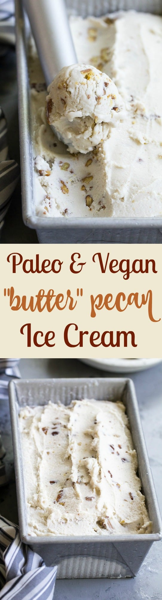 "This ""butter"" pecan vegan ice cream is thick, creamy and decadently sweet yet made with no refined sugar or dairy. You won't believe you're not eating the real thing once you taste it!  Paleo, vegan, gluten free, dairy-free."
