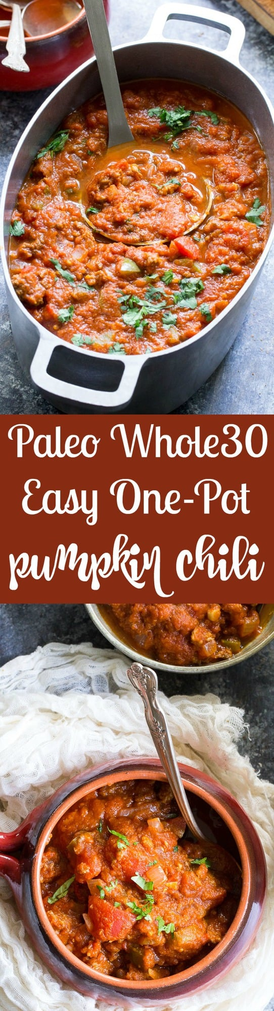 This easy one-pot paleo pumpkin chili can be made with beef or your favorite ground meat and can be ready in 30 minutes! It's a hearty, comforting, healthy and Whole30 compliant meal that everyone will love, even the kids!
