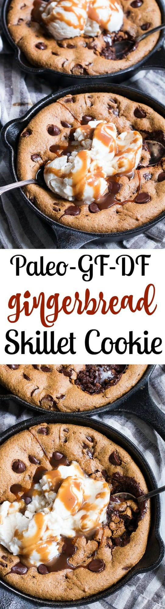 This fudgy gingerbread chocolate chip skillet cookie is out-of-this-world delicious.   Made with coconut flour and almond butter for the perfect dense, chewy texture, spiced just right and sweetened with coconut sugar and molasses.  Coconut vanilla ice cream and dairy-free salted caramel to top makes this dessert perfectly decadent for the holidays or anytime!