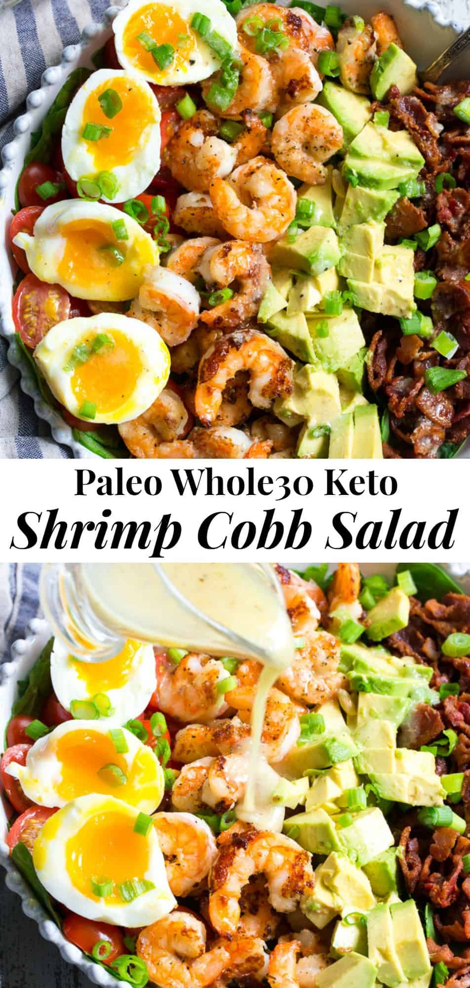 Perfectly seasoned grilled shrimp with crispy bacon, tomatoes, avocado and soft boiled eggs makes the best healthy, BBQ ready Cobb salad for summer!  It's tossed in an easy lemon garlic vinaigrette with your favorite salad greens for a flavor-packed low carb, Paleo, and Whole30 compliant meal.  #paleo #Whole30 #keto