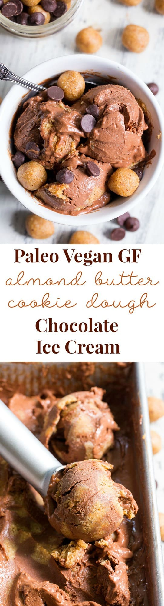 This paleo and vegan chocolate almond butter cookie dough ice cream is rich, creamy and super easy to make!  This no-churn chocolate ice cream is packed with grain free and paleo almond butter cookie dough chunks throughout.  It's family approved and irresistibly chocolatey!