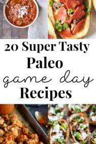 20 Best Paleo Game Day Recipes {Whole30 too!}