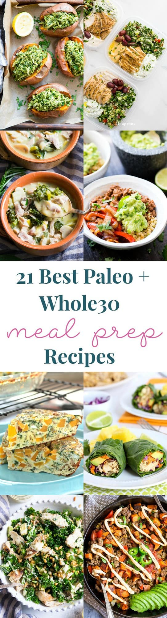 21 of the best paleo and whole30 recipes for meal prep - lots to choose from for breakfast, lunch, and dinner! All are gluten-free, dairy-free, added sugar free, paleo and Whole30 compliant