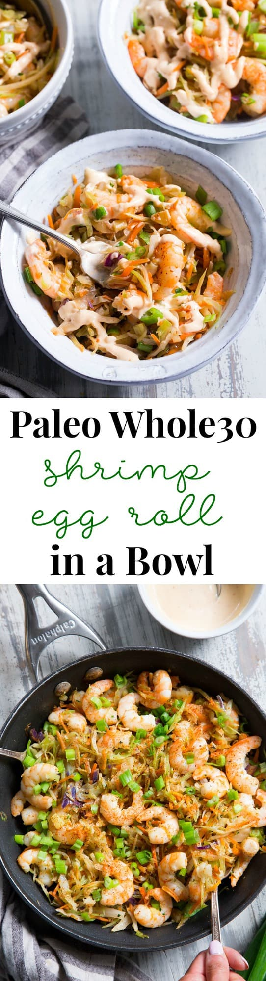 Quick and easy paleo shrimp egg roll in a bowl with a spicy aioli that's paleo, Whole30 compliant and keto friendly!  Great for easy weeknight dinners and the leftovers reheat perfectly for lunch the next day.