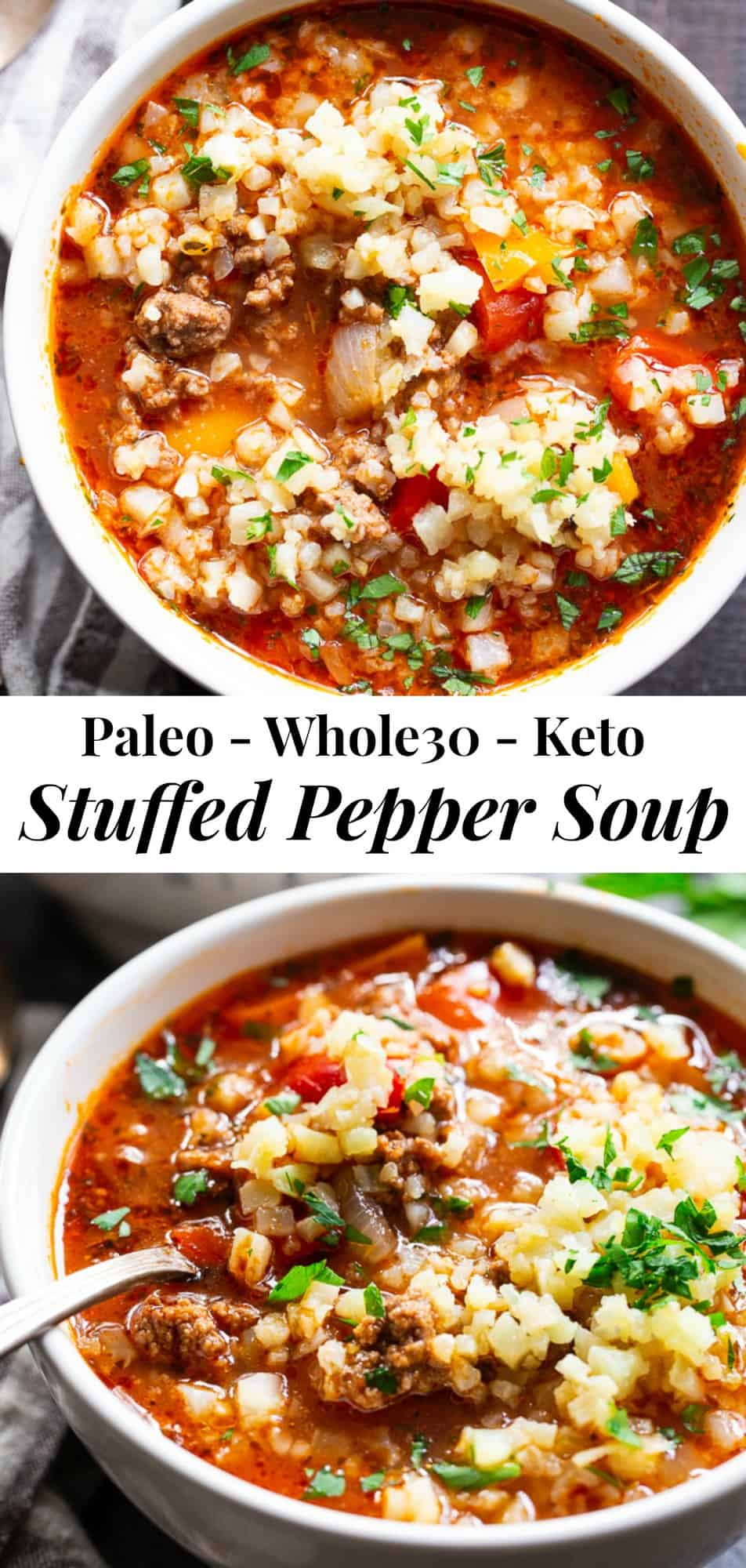 "This stuffed pepper soup is loaded with everything you're craving!  Italian spices, savory ground beef, garlic and onions, bell peppers, and cauliflower ""rice"" make this a hearty soup that's also super healthy for you.  Perfect for an easy dinner anytime!  Made in the instant pot or on stovetop.  Gluten-free, dairy-free, keto and Whole30 friendly. #paleo #keto #whole30"