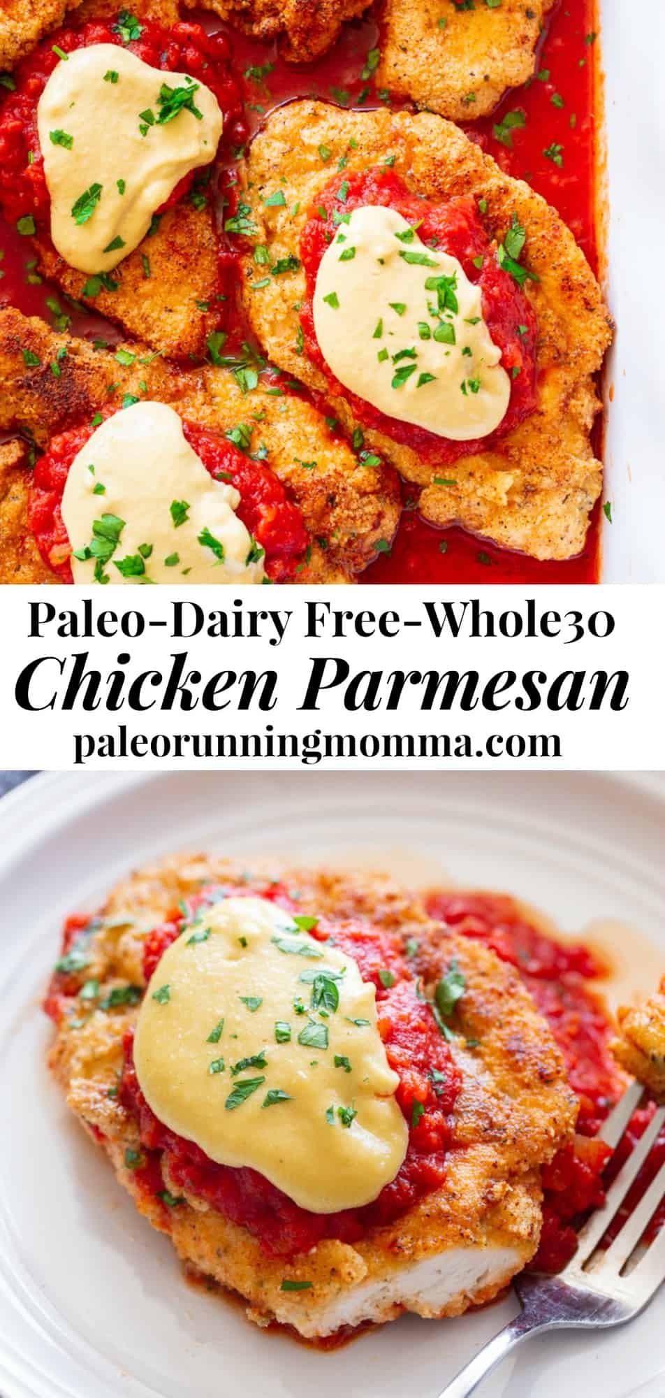 "This dairy-free and Paleo Chicken Parmesan has all the flavors of the real deal!  Crisp ""breaded"" chicken cutlets are layered with marinara and a flavor-packed cashew ""cheese"" sauce that's perfect for any special dinner.   Gluten-free, Whole30, no sugar added, dairy-free. #paleo #whole30 #cleaneating"