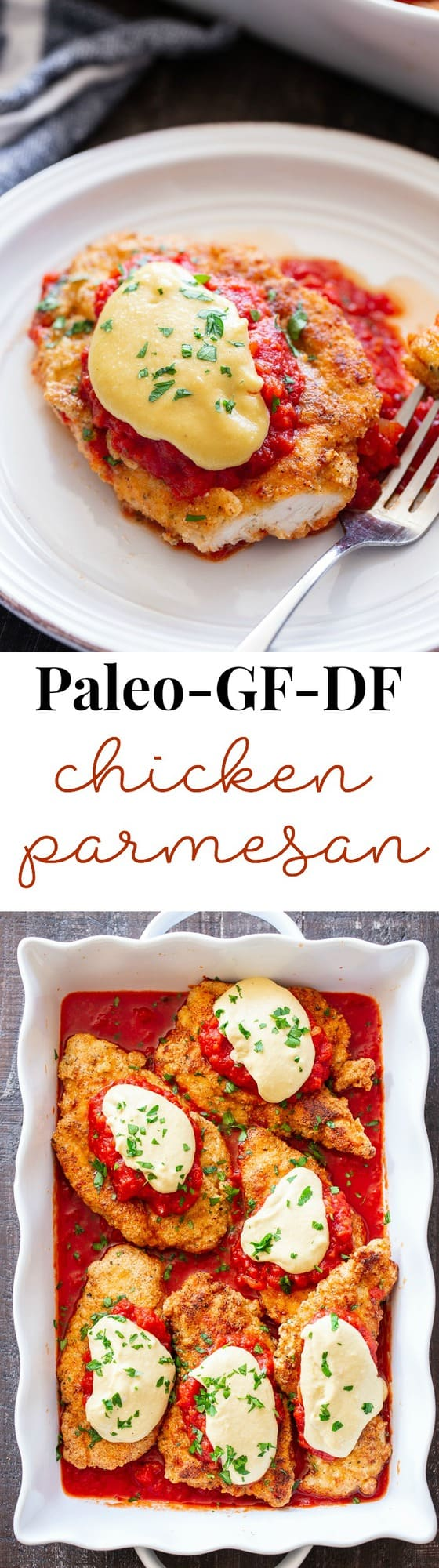 "This dairy-free and Paleo Chicken Parmesan has all the flavors of the real deal!  Crisp ""breaded"" chicken cutlets are layered with marinara and a flavor-packed cashew ""cheese"" sauce that's perfect for any special dinner.   Gluten-free, no sugar added, dairy-free."