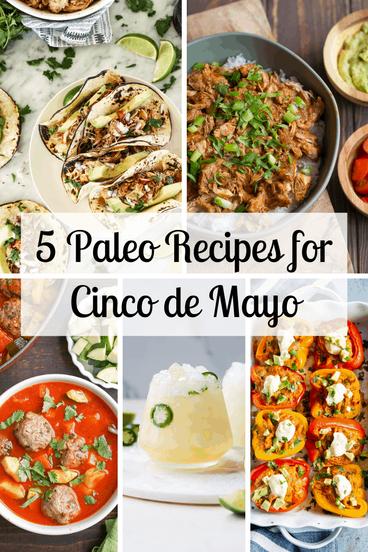 5 Paleo Recipes for Cinco de mayo