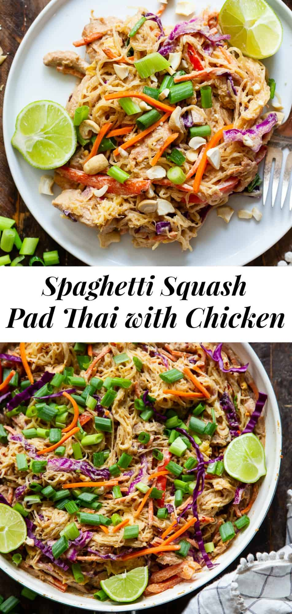 This healthier spaghetti squash pad thai is easy to make at home and packed with veggies, chicken, and a flavorful sauce.  It comes together in 30 minutes and the leftovers are perfect for lunches the next day!  Paleo, Whole30, family friendly and low carb. #paleo #whole30 #lowcarb #cleaneating
