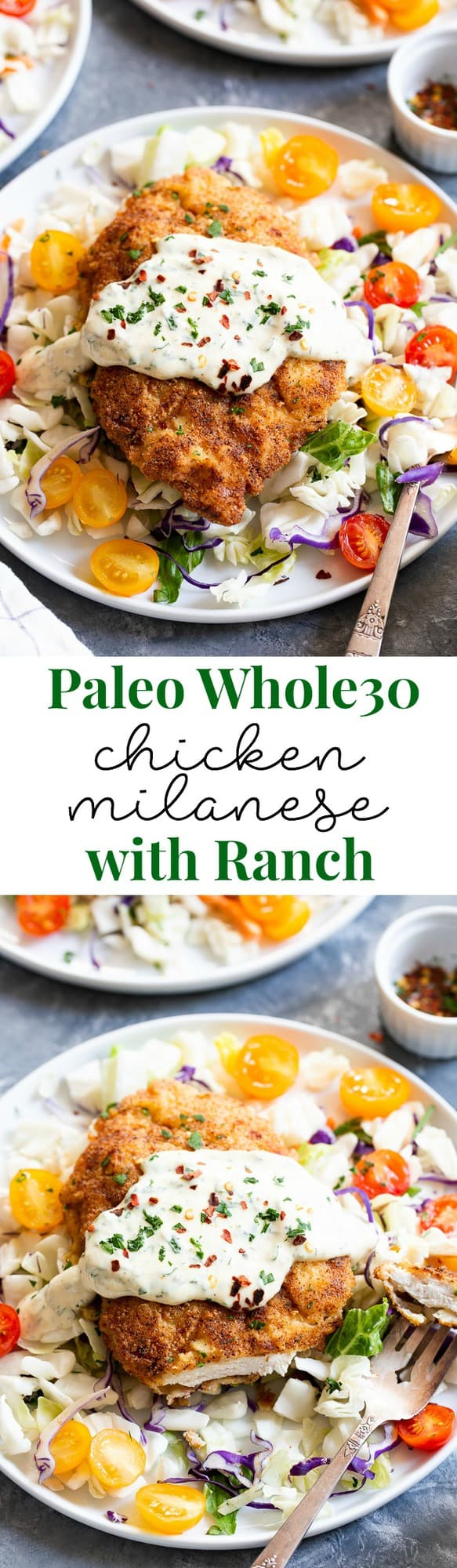 This savory crisp Paleo Chicken Milanese topped with zesty homemade ranch sauce is a quick and easy dinner you'll want on repeat!  Serve over a salad, spaghetti squash, roasted veggies, or anything you like.  It's Whole30, Keto friendly, gluten free and dairy free.