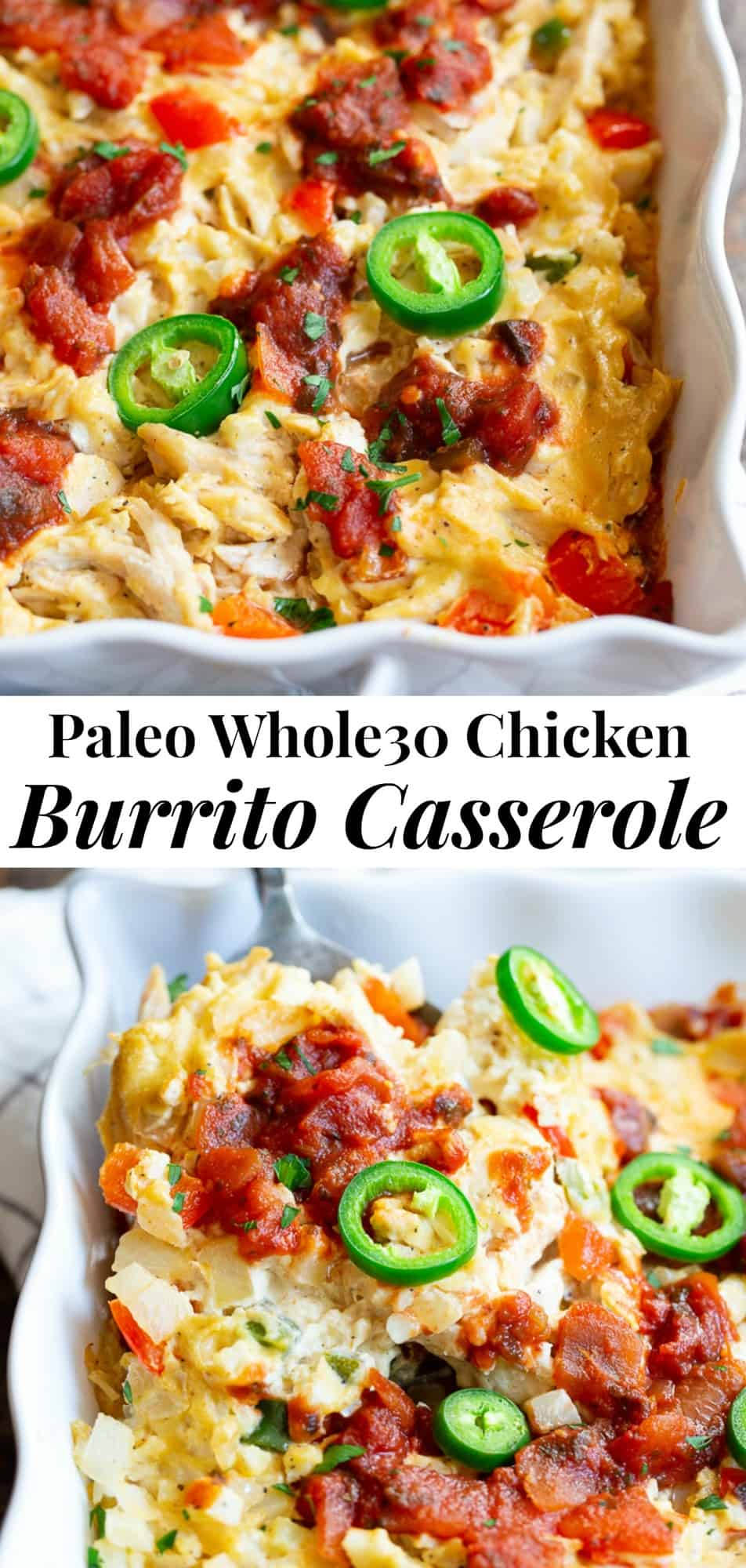 This chicken burrito casserole is packed with savory shredded chicken, a flavorful creamy dairy-free cashew cheese sauce, cauliflower rice, salsa, and peppers and onions.  It's simple, so satisfying, and so delicious it's addicting!  Paleo, Whole30 friendly and keto. #paleo #whole30 #lowcarb