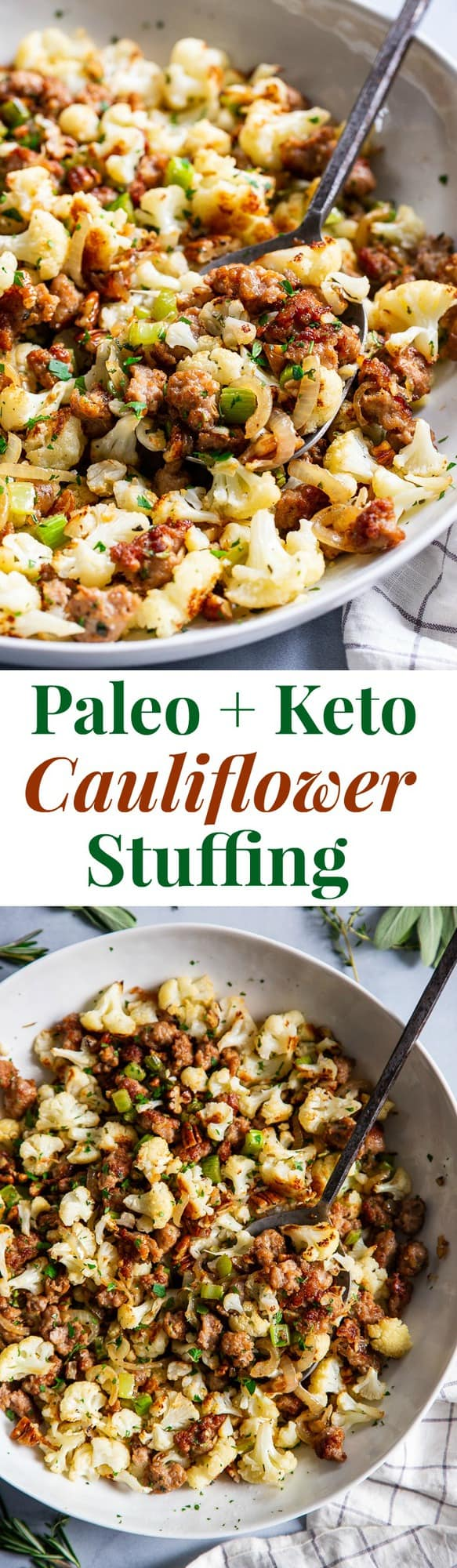 This cauliflower stuffing is packed with goodies like crispy browned sausage, caramelized onions, toasty pecans and savory herbs.  It's low carb, Whole30 compliant and keto friendly.  It's sure to be a total showstopper at your holiday table, even for the non-paleo crowd!