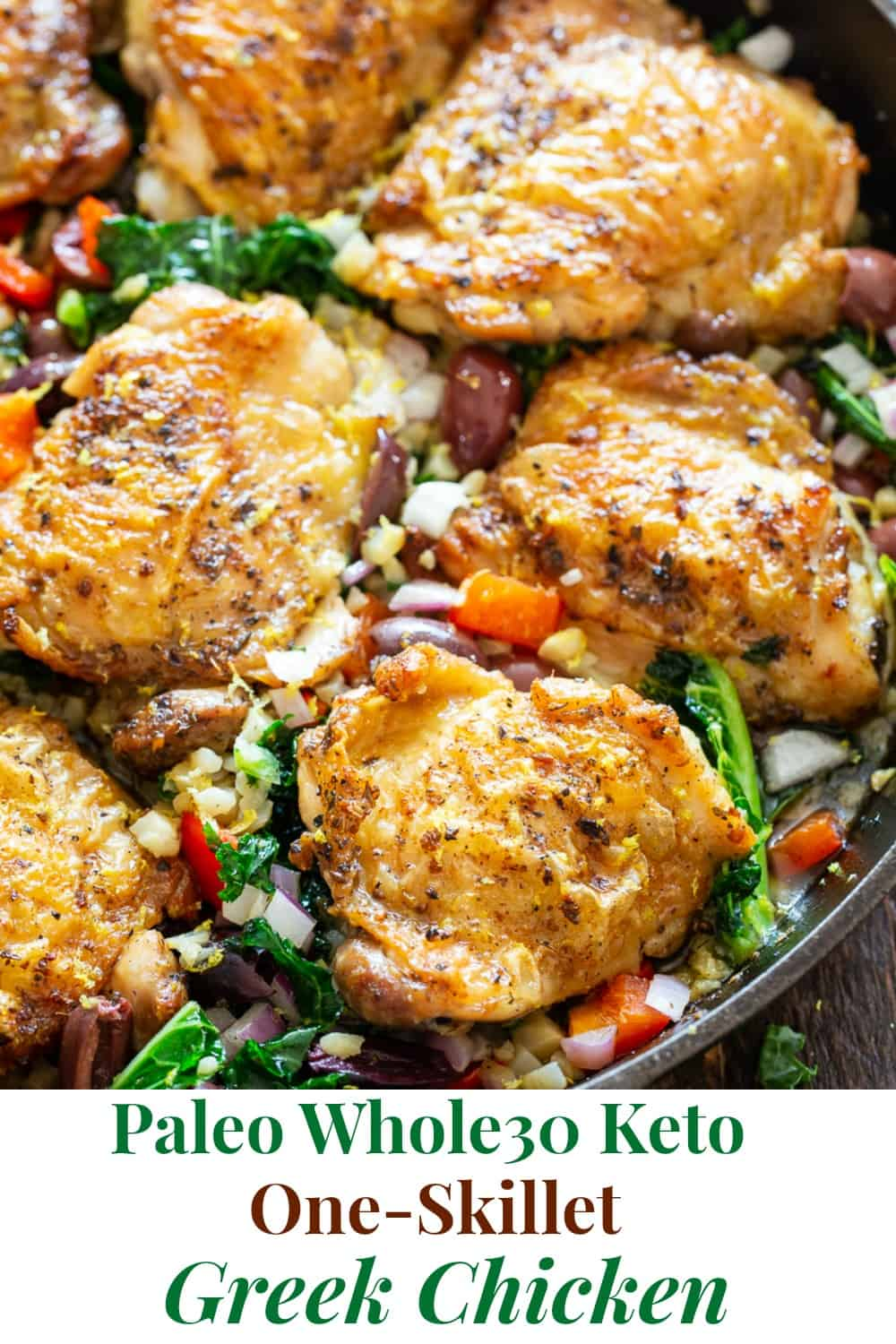 This Greek Chicken and veggies is packed with flavor, made all in one skillet and perfect for weeknights. It's a simple Paleo and Whole30 dinner that you'll want on repeat in your house! #Paleo #cleaneating #paleorecipes #whole30recipes #ketorecipes