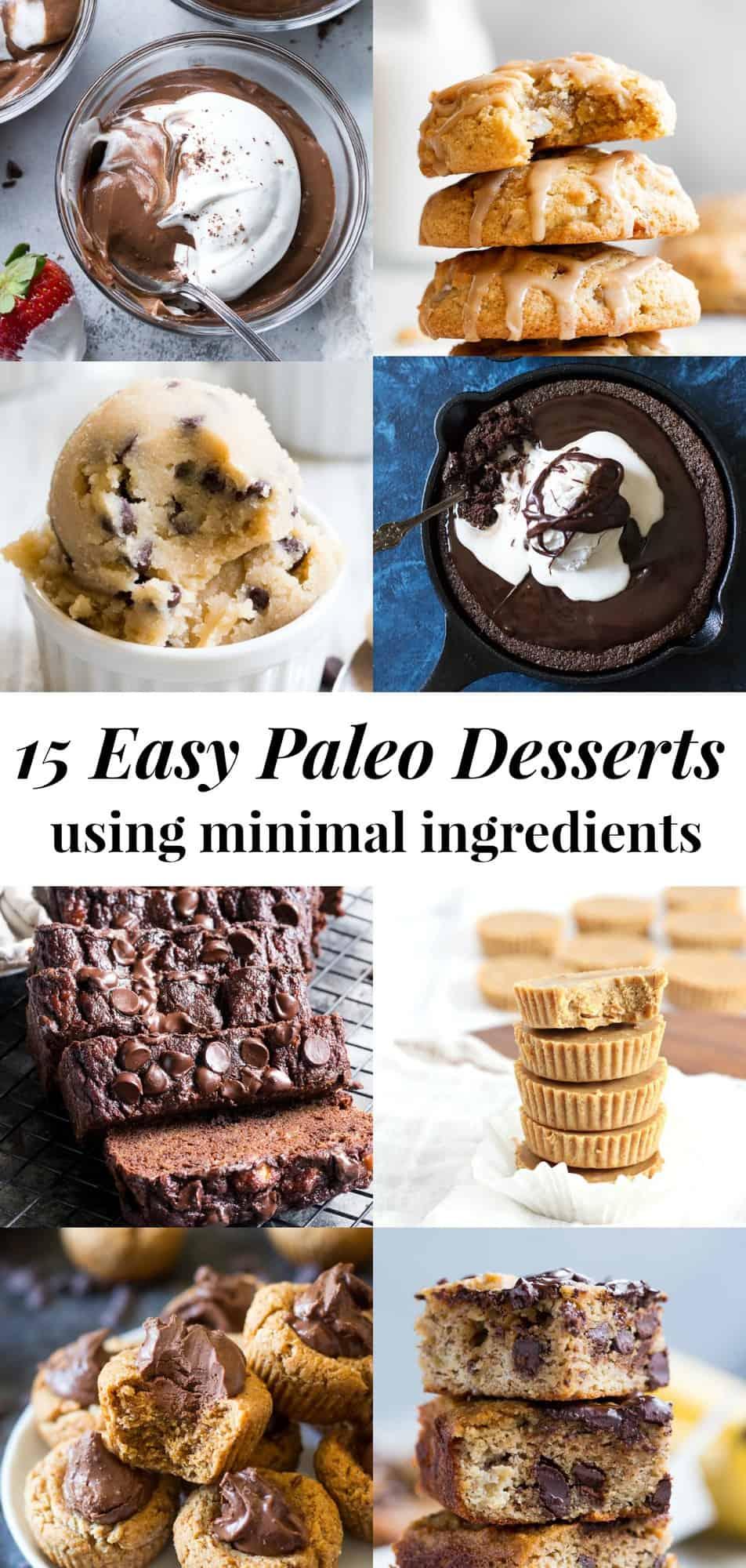 15 Easy Paleo Desserts With Minimal Ingredients