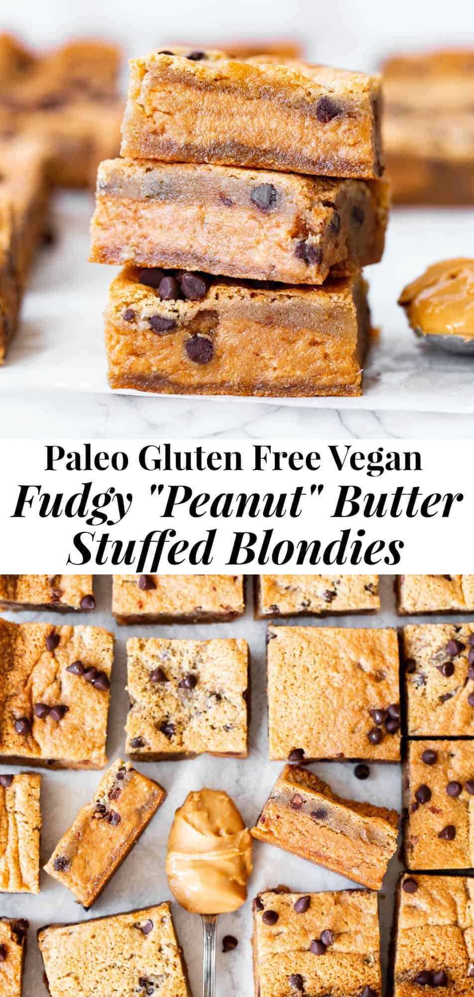 "These super fudgy chocolate chip blondies are stuffed with a thick fudgy layer of nut butter for the dreamiest ""peanut"" butter stuffed blondies you'll ever make!  They're gluten free, dairy free, vegan, egg free and insanely delicious! #vegan #paleo #glutenfree"