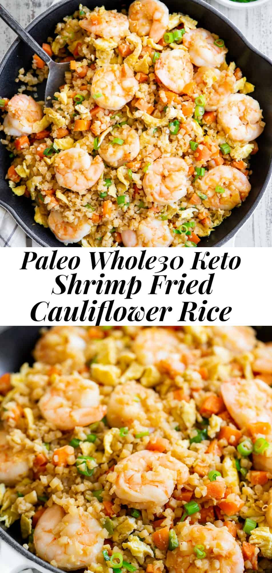 This shrimp fried cauliflower rice tastes just like the real thing (maybe better!) but it's healthier and easy to make at home!  Loaded with flavor, protein, veggies and healthy fats, it makes a great weeknight meal that everyone will love - even the picky kiddos!  Paleo, Whole30 compliant, and keto friendly. #keto #paleo #cleaneating #whole30