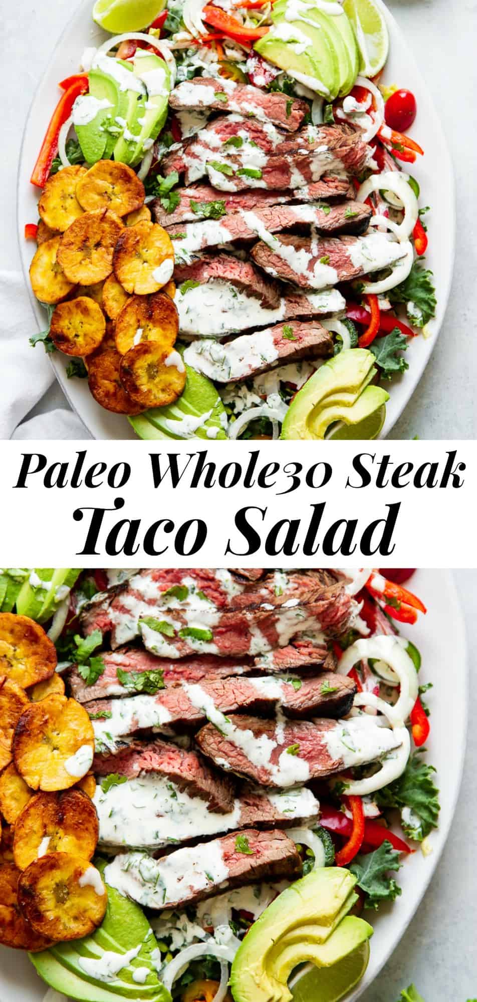 This steak taco salad is perfect for summer grilling and packed with all the good stuff! Thinly sliced marinated flank steak with greens, avocado, tomatoes, peppers, onions, plantain chips and a tangy, zesty cilantro ranch dressing. It's Whole30 compliant, paleo, gluten free and dairy free. #whole30 #paleo #cleaneating #salad