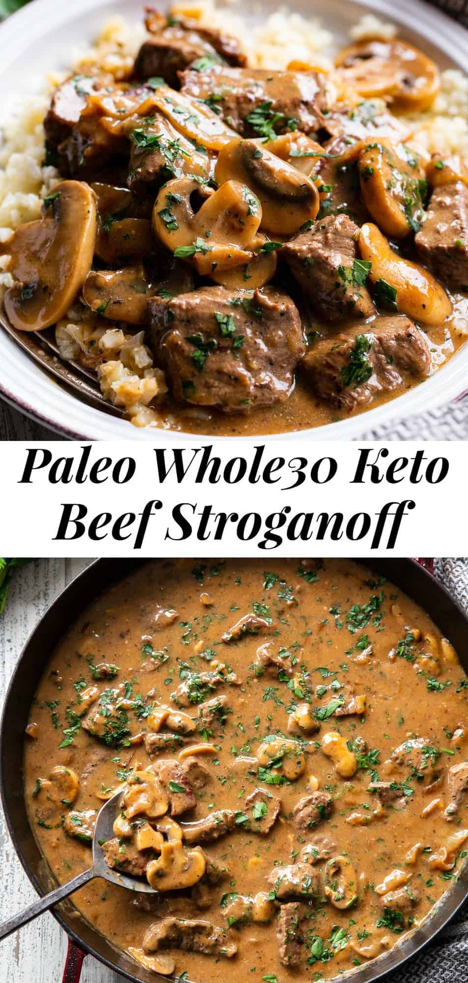 This hearty and savory paleo beef stroganoff is made all in one skillet for a quick, delicious and cozy weeknight meal. It's Whole30 compliant, low carb and keto and perfect served over sautéed cauliflower rice or your favorite veggie noodles! #paleo #whole30 #cleaneating #keto #lowcarb