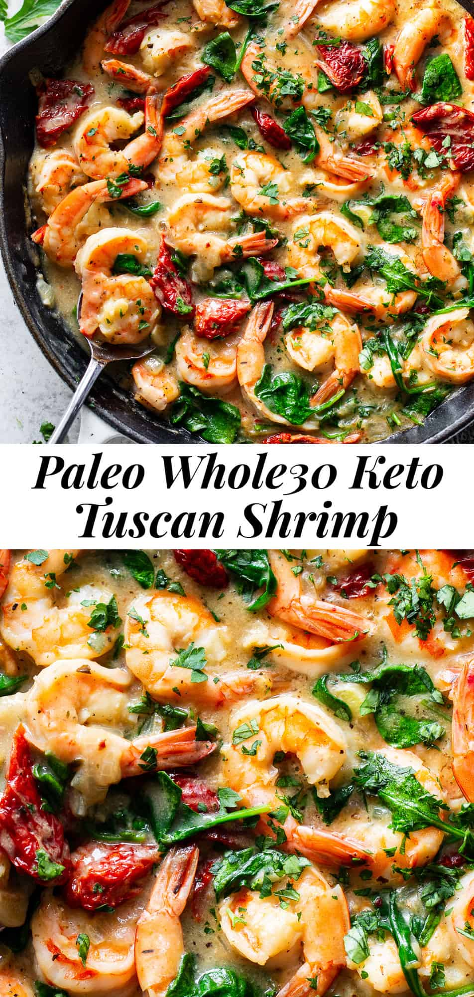 This creamy Garlic Tuscan Shrimp is made all in one skillet in just 20 minutes! It's packed with flavor, perfect for weeknights and even kid approved. This easy paleo dinner is also Whole30 compliant and low in carbs, for a healthy meal you'll want on repeat! #paleo #whole30 #keto #lowcarb