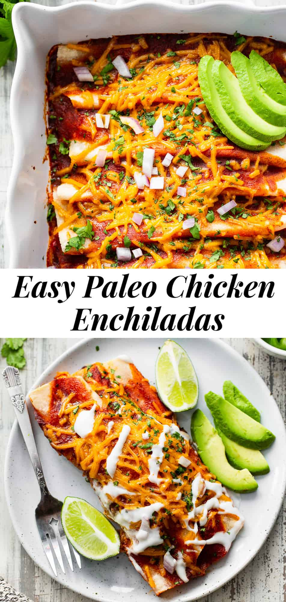 These classic paleo chicken enchiladas are made easy with cassava tortillas, a flavor-packed filing and all your favorite (dairy-free) toppings. This family favorite recipe comes together quickly and easily and no one would ever guess these enchiladas are grain free and dairy free! #paleo #cleaneating #dairyfree #enchiladas